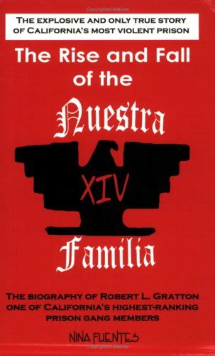 Book Review The Rise And Fall Of A Mummy by The Rise And Fall Of The Nuestra Familia By