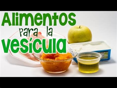 alimentos para la vesicula qu 233 comer para evitar un c 243 lico de la ves 237 cula biliar
