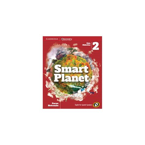 smart planet level 1 8483239760 smart planet 2 teacher s book spanish ed cambridge