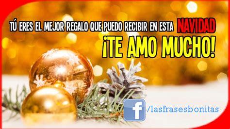 imagenes de feliz navidad mi vida imagenes chidas con mensajes navide 241 os de feliz navidad