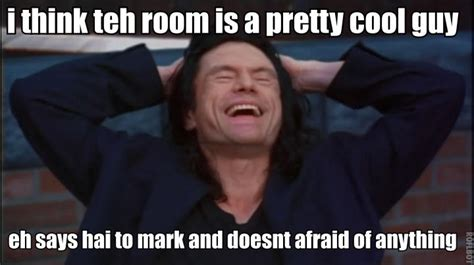 Cool Guy Meme - pretty cool wiseau pretty cool guy know your meme