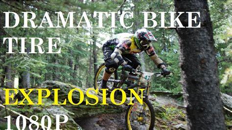 dramatic bike tire explosion gopro hero hd youtube
