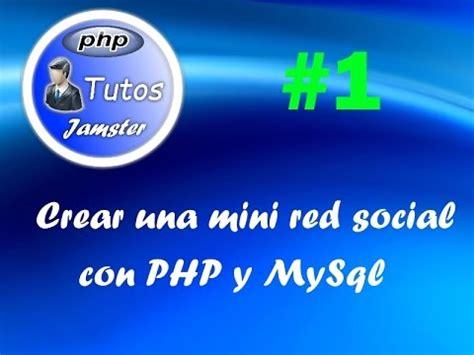 crear una mini red social con php y mysql (parte 1