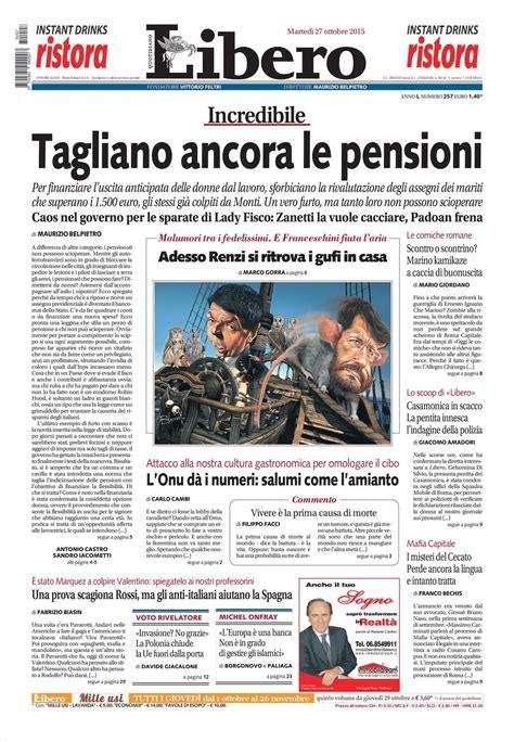 libero quotidiano italia le prime pagine dei quotidiani che sono in edicola oggi 28