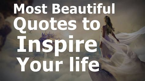 The Most Quotes About beautiful quotes to inspire your