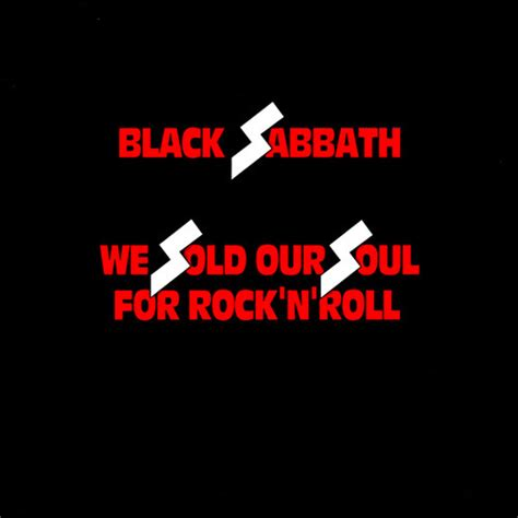 We Sold Our Soul sold our soul for rock n roll