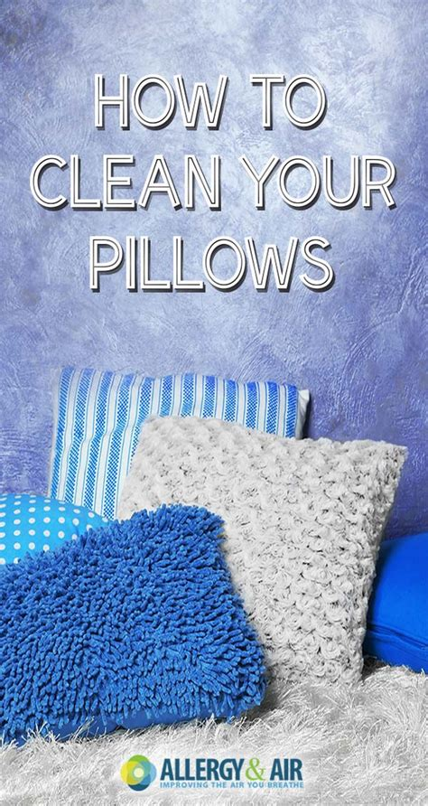 How To Freshen Pillows - how to clean your pillows allergy air