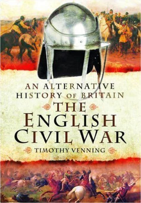 themes of the english civil war wargames illustrated an alternative history of britain