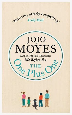 Jojo Moyes The One Plus One is not a triangle the one plus one by jojo moyes