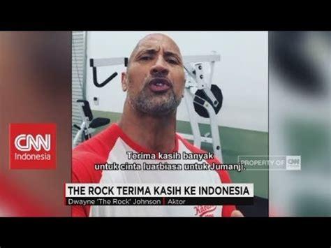 film jumanji di indonesia quot the rock quot terima kasih indonesia film jumanji no 1 di