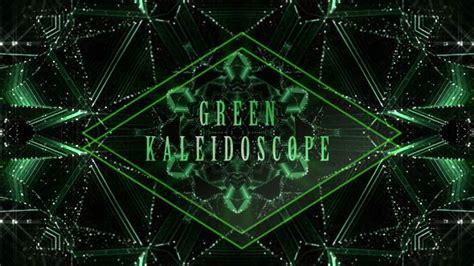 green kaleidoscope wallpaper green kaleidoscope by tenforward videohive