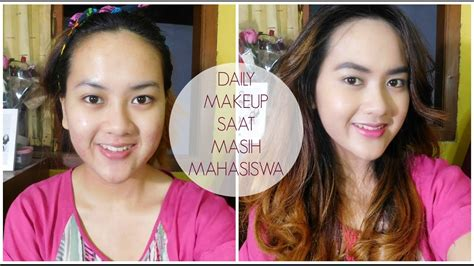tutorial makeup alifah ratu tutorial daily makeup saat masih mahasiswa campus