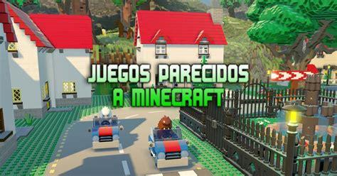juegos parecidos  minecraft  construir destruir