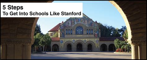 How To Get Into Stanford Mba School by 5 Steps To Get Into Schools Like Stanford Student Tutor