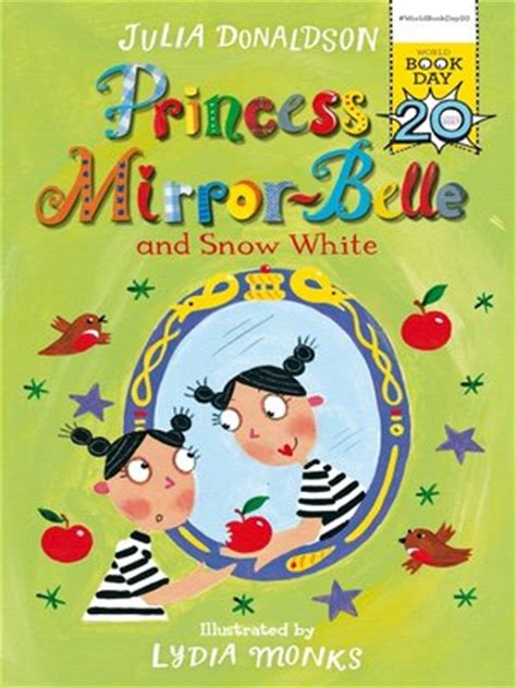 princess mirror belle and snow julia donaldson 183 overdrive rakuten overdrive ebooks