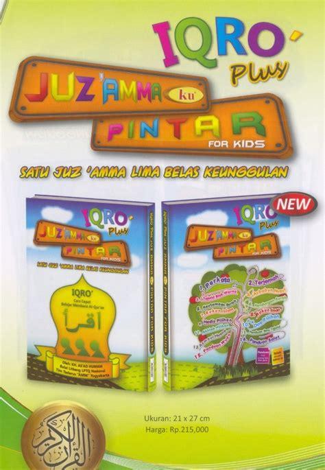 Buku Iqro Dilengkapi Dengan Juzama Dan Terjemah juz amma ku pintar iqro plus jual quran murah