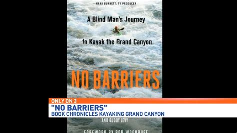 no barriers a blind s journey to kayak the grand books blind with local ties sells more than 20 000 books