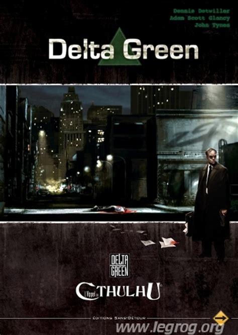 Delta Green l appel de cthulhu delta green