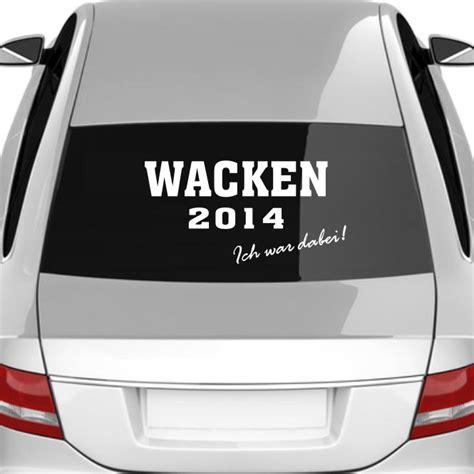 Autoaufkleber Wacken by Wacken 2014 Ich War Dabei Auto Aufkleber Autoaufkleber