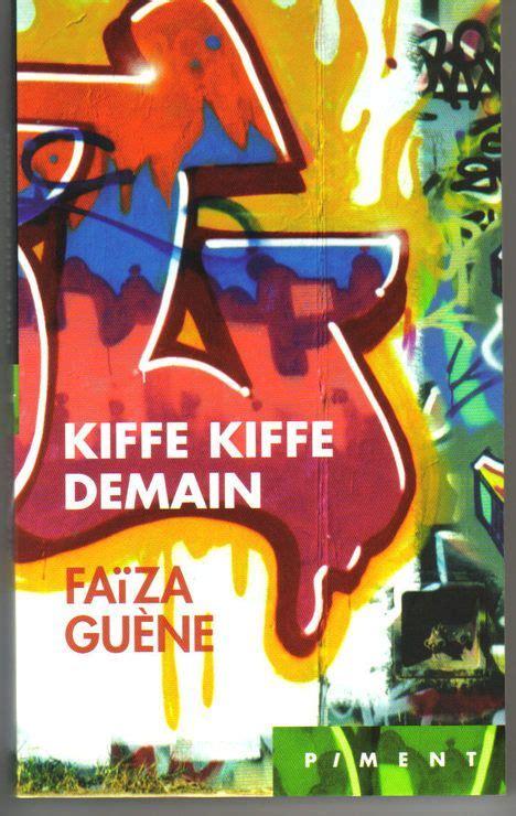 kiffe kiffe demain littrature kiffe kiffe demain de fa 207 za guene lille lecture jeunesse