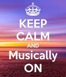 keep calm and musically on poster yuvhsv keep calm o matic