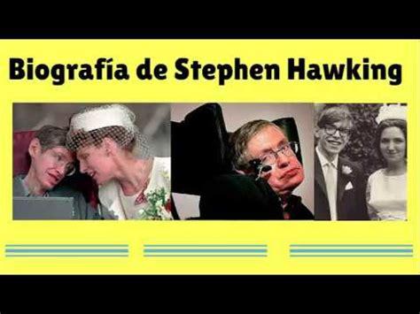 biografia de stephen w hawking biograf 237 a de stephen hawking youtube
