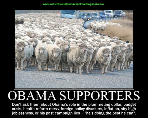 Anti Sheep Mentality by Stupid Obama Quotes On Weapons Quotesgram
