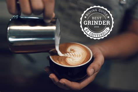 Best Coffee Grinder for Home Use 2017 2018   Buying Guide