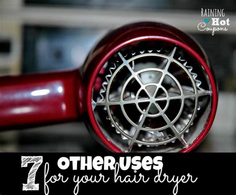 Hair Dryer For Everyday Use 7 other uses for your hairdryer