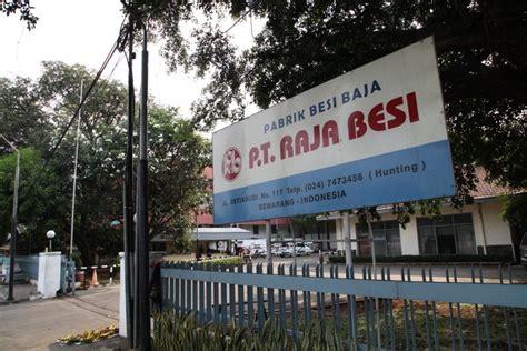 Ranjang Besi Di Semarang loker lowongan kerja terbaru pt raja besi di semarang