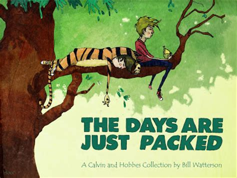 the days are just packed a calvin and hobbes collection covered chris hoobler covers calvin and hobbes the days
