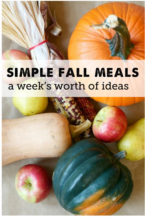 easy meal ideas using fall produce modern parents messy kids