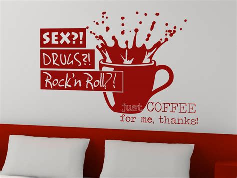 rock and roll schlafzimmer wandtattoo spruch just coffee wandtattoos coffee drugs