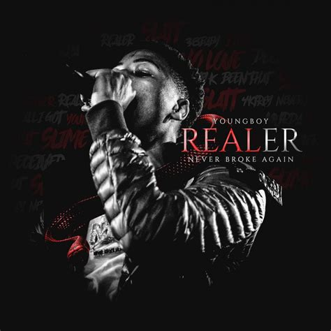 youngboy never broke again clean lyrics nba youngboy quot realer quot mixtape stream rhyme hip hop