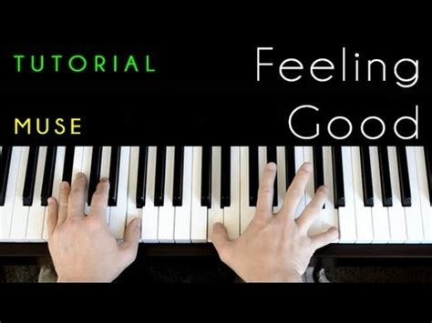 tutorial piano muse feeling good piano tutorial cover muse michael buble