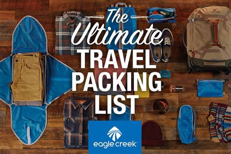 What Should You Pack For The Ultimate Summer Getaway by The Ultimate Travel Packing Checklist Eagle Creek