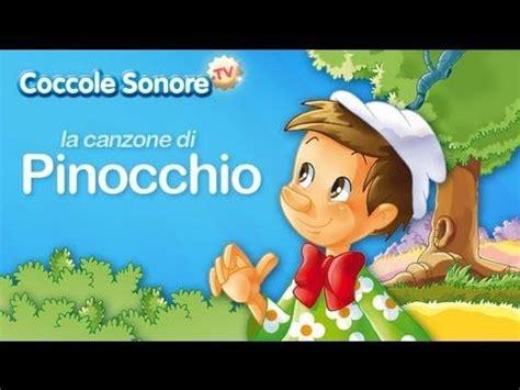 pinocchio canzone testo la canzone di pinocchio canzoni per bambini di coccole