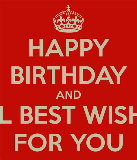 all the best wishes to you happy birthday and all best wishes for you poster gal