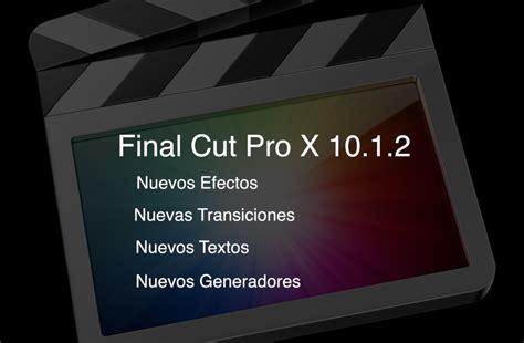 final cut pro voice over final cut pro kitchen nuevos efectos con la actualizaci 243 n