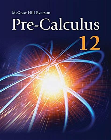 Precalculus 12 Student Workbook Wncp 9780070738911