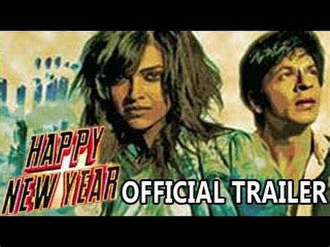 new years trailor happy new year official trailer ft shahrukh khan