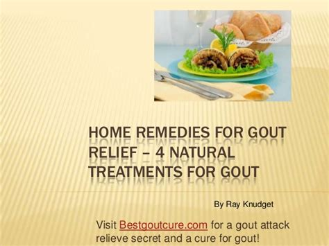 home remedies for gout relief 4 treatments for gout