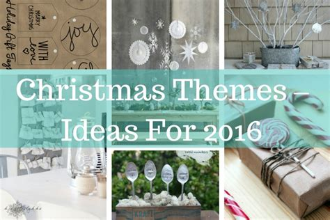 christmas themes ideas for 2016 planning with kids