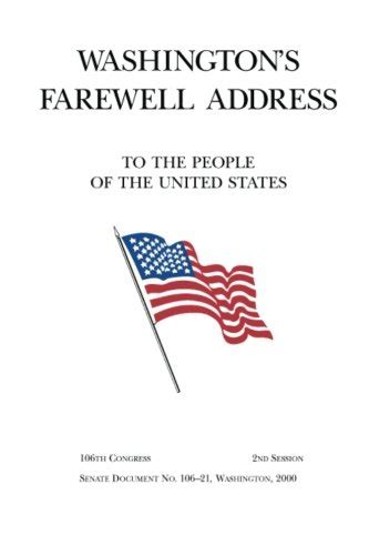 washington s farewell the founding s warning to future generations books washington s farewell the founding father s warning to