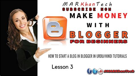 blogger tutorial for beginners in hindi how to start a blog in blogger in urdu hindi tutorials