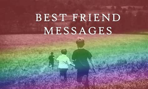 Message for Best Friends   Sweet, Funny and Motivational