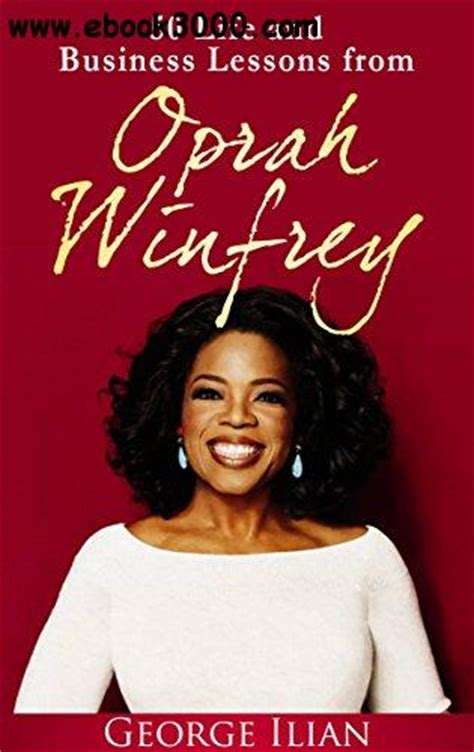 oprah biography book download oprah winfrey 50 life and business lessons from oprah