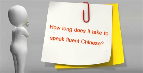 how long does it take to do an onbre how long does it take to speak chinese fluently