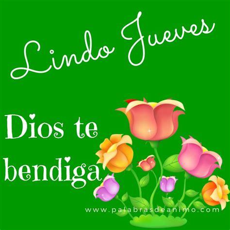 imagenes feliz jueves dios te bendiga lindo jueves dios te bendiga saludos diariamente