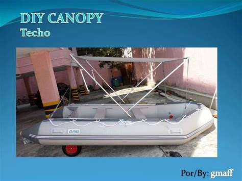 diy fishing boat canopy 17 best the dingy images on pinterest boats boating and